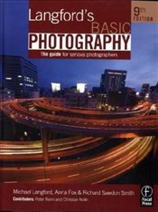 Langfords Basic Photography: The Guide for Serious Photographers - Langford, Michael