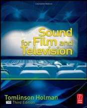 Sound for Film and Television - Holman, Tomlinson