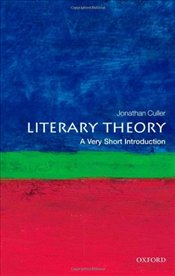 Literary Theory : A Very Short Introduction  - Culler, Jonathan