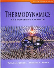 Thermodynamics 7e : An Engineering Approach  - Çengel, Yunus