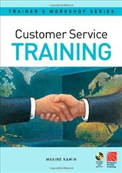 Customer Service Training (Pergamon Flexible Learning Trainers Workshop Series) - Kamin, Maxine