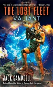 Valiant : The Lost Fleet, Book 4 - Campbell, Jack