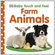 Baby Touch and Feel : Farm Animals -