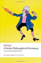 Pocket Philosophical Dictionary - Voltaire