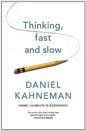 Thinking, Fast and Slow - Kahneman, Daniel
