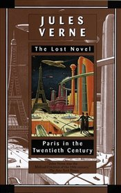 Paris in the Twentieth Century - Verne, Jules