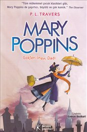 Mary Poppins Gökten İnen Dadı - Travers, P. L.