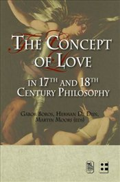 Concept of Love in 17th and 18th Century Philosophy - Boros, Gabor