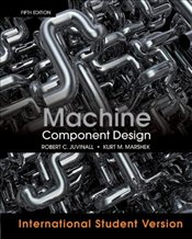 Machine Component Design 5e ISV - Juvinall, Robert C.