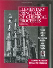 Elementary Principles of Chemical Processes 3E Updated - Felder, Richard M.