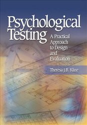 Psychological Testing : A Practical Approach to Design and Evaluation - Kline, Theresa J.B.