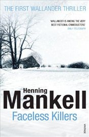 Faceless Killers : Wallander 1 - Mankell, Henning