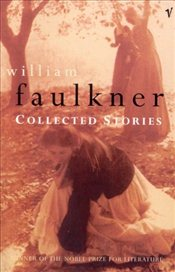 Collected Stories - Faulkner, William
