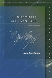 Discourse of the Syncope : Logodaedalus - Nancy, Jean Luc