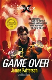 Daniel X : Game Over - Patterson, James