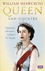 Queen and Country - Shawcross, William