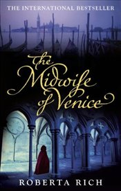 Midwife of Venice - Rich, Roberta