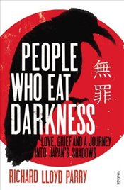 People Who Eat Darkness - Parry, Richard Lloyd