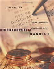 Microeconomics of Banking 2E - Rochet, Jean-Charles