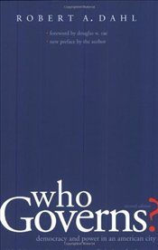 Who Governs? : Democracy and Power in the American City - Dahl, Robert A.
