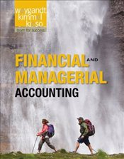 Financial and Managerial Accounting - Weygandt, Jerry J.