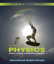 Introduction to Physics 9e ISV - Cutnell, John D.