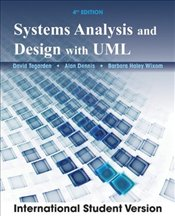 Systems Analysis and Design 4e : UML V2 ISV - Dennis, Alan
