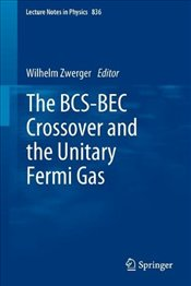 BCS-BEC Crossover and the Unitary Fermi Gas  -