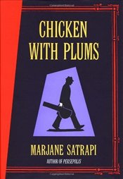 Chicken With Plums - Satrapi, Marjane
