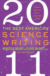 Best American Science Writing 2011 - Skloot, Rebecca