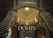 Domes : A Journey Through European Architectural History - Forsyth, Michael