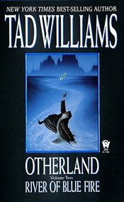 Otherland : River of Blue Fire 2 - Williams, Tad