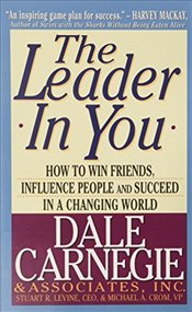 Leader in You - Carnegie, Dale