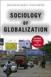 Sociology of Globalization - Smith, Keri