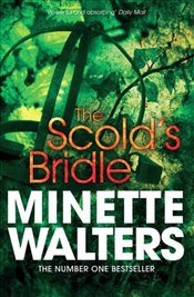 Scolds Bridle - Walters, Minette