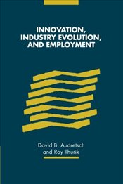 Innovation, Industry Evolution and Employment -