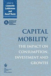 Capital Mobility: The Impact on Consumption, Investment and Growth -