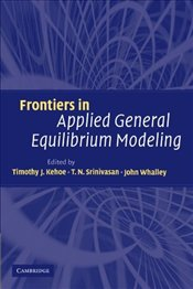 Frontiers in Applied General Equilibrium Modeling: In Honor of Herbert Scarf -