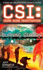 CSI : The Burning Season - Mariotte, Jeff