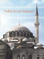 Turkish Art and Architecture : From the Seljuks to the Ottomans - Curatola, Giovanni