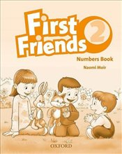 First Friends 2 : Numbers Book - Moir, Naomi