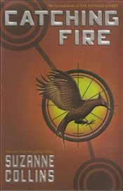 Catching Fire : Hunger Games Triology, Part II - Collins, Suzanne