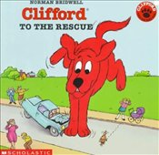 Clifford to the Rescue  - Bridwell, Norman