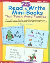 25 Read & Write Mini-Books : That Teach Word Families - Sanders, Nancy I.