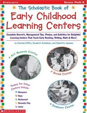 Scholastic Book of Early Childhood Learning Centers - Diffily, Deborah