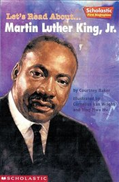 Lets Read About-- Martin Luther King, Jr  - Baker, Courtney