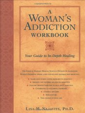 Womans Addiction Workbook - Najavits, Lisa