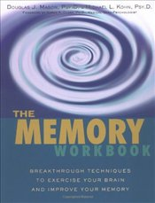 Memory Workbook : Breakthrough Techniques to Exercise Your Brain and Improve Your Memory - Mason, Douglas