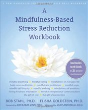 Mindfulness-Based Stress Reduction Workbook [With CD (Audio)] - Stahl, Bob