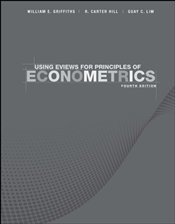 Using EViews for Principles of Econometrics 4e - GRIFFITHS, WILLIAM E.
